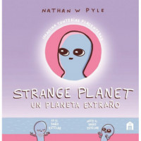 Strange Planet un Planeta Extraño