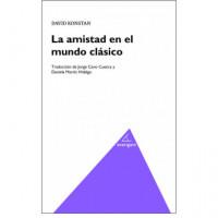 AMISTAD EN EL MUNDO CLASICO,LA