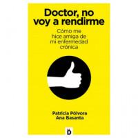DOCTOR NO VOY A RENDIRME
