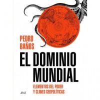 DOMINIO MUNDIAL UNA GUIA VISUAL DEL PODER,EL