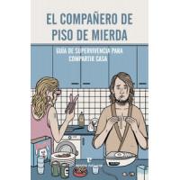 COMPAÑERO DE PISO DE MIERDA,EL
