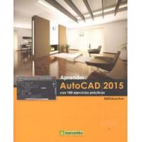 Aprender Autocad 2015 con 100 Ejercicios