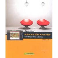 Aprender Autocad 2015 Avanzado con 100 Ejercicios Practicos