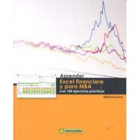 Aprender Excel Financiero y para Mba 100 Ejercicios Practic