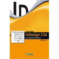 Aprender Indesign CS6 con 100 Ejercicios Practicos