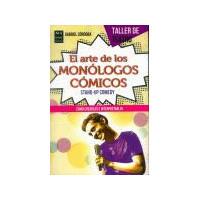 ARTE DE LOS MONOLOGOS COMICOS,EL