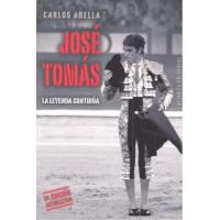 JOSE TOMAS LA LEYENDA CONTINUA 3ªED
