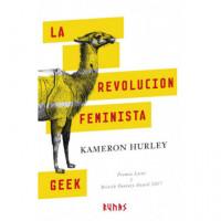 REVOLUCION FEMINISTA GEEK,LA