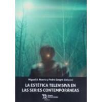 ESTETICA TELEVISIVA EN LAS SERIES CONTEMPORANEAS