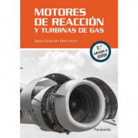 Motores de Reaccion y Turbinas de Gas. 2.ª Edicion