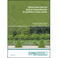 OPERACIONES BASICAS MANTENIMIENTO DE JARDINES Y ZONAS VERDE