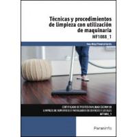TECNICAS PROCEDIMIENTOS DE LIMPIEZA UTILIZACION MAQUINARIA
