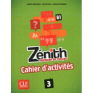 Zenith 3 - Cahier D'exercices