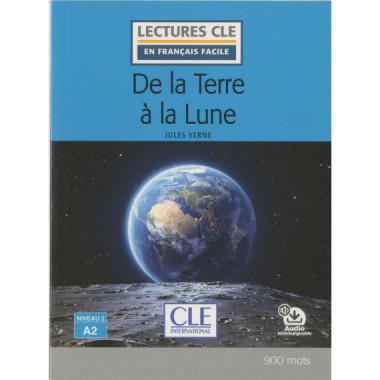 de la Terre a la Lune - Niveau 2/A2 - Livre