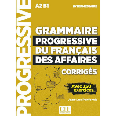 Grammaire Progressive Du Français Des Affaires - Niveau Inte