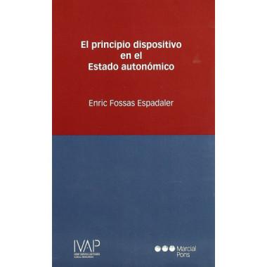 el Principio Dispositivo en el Estado Autonomico