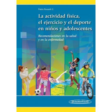 Actividad Fisica Ejercicio y Deporte en los Niños