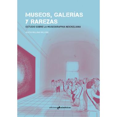Museos Galerias y Rarezas