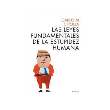 Leyes Fundamentales de la Estupidez Humana,las