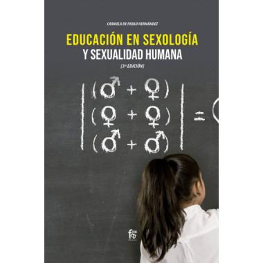 Educacion en Sexologia y Sexualidad Humana 3™ED