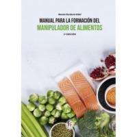 Manual para la Formacion del Manipulador de Alimentos 3™ED