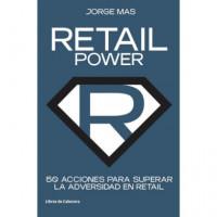 Retail Power 50 Acciones para Superar la Adversidad