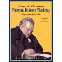 Tennyson Dickens y Thackeray Biografias Ilustradas