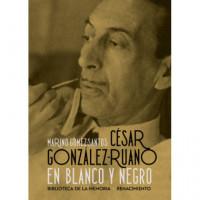 Cesar Gonzalez Ruano en Blanco y Negro