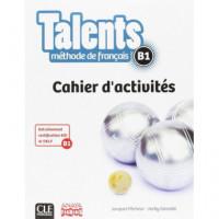 Talents. Cahier D'activites B1 (tendances)
