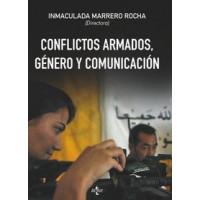 Conflictos Armados Genero y Comunicacion