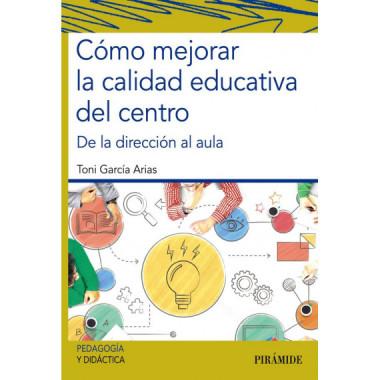 Como Mejorar la Calidad Educativa del Centro