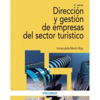 Direccion y Gestion de Empresas del Sector Turistico