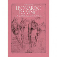Leonardo Da Vinci la Aventura Anatomica