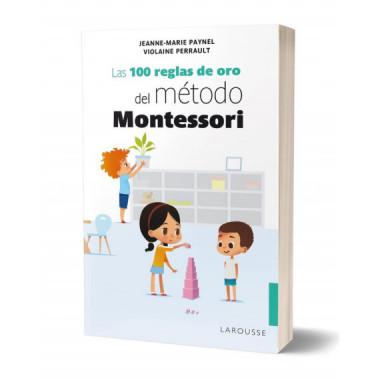 100 Reglas de Oro del Metodo Montessori,la