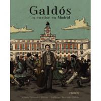Galdos un Escritor en Madrid