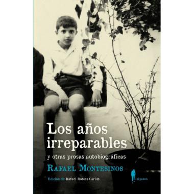 A—os Irreparables y Otras Prosas Autobiograficas,los