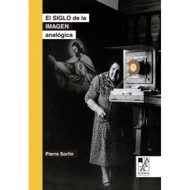Siglo de la Imagen Analogica,el