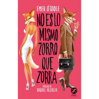 No Es lo Mismo Zorro que Zorra