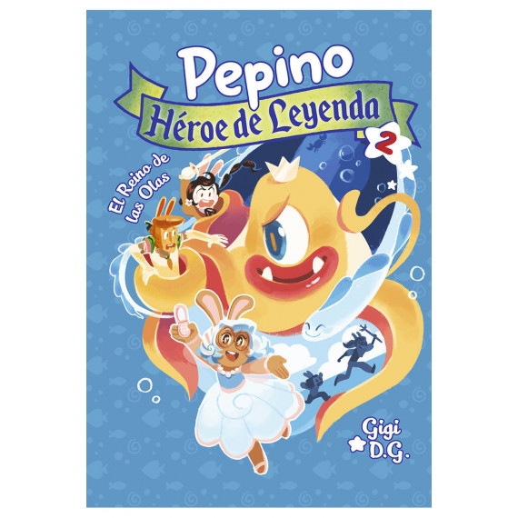 Pepino Heroe de Leyenda 2