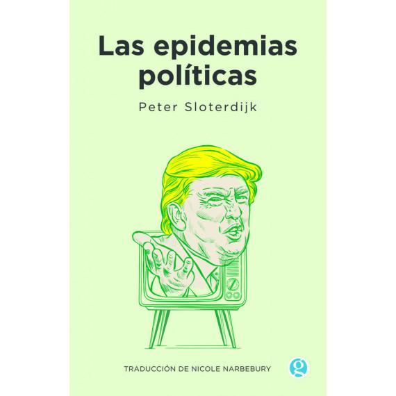 Epidemias Politicas,las