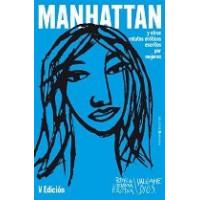 Manhattan y OTROS Relatos Eroticos Escritos por Mujeres