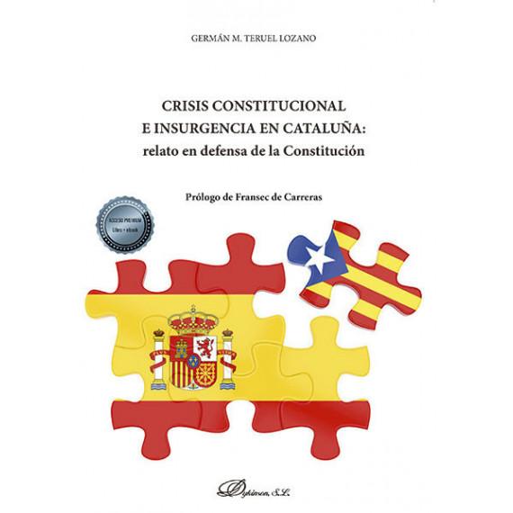 Crisis Constitucional E Insurgencia en Catalu—a: Relato en D