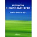 la Formacion del Derecho Comun Europeo