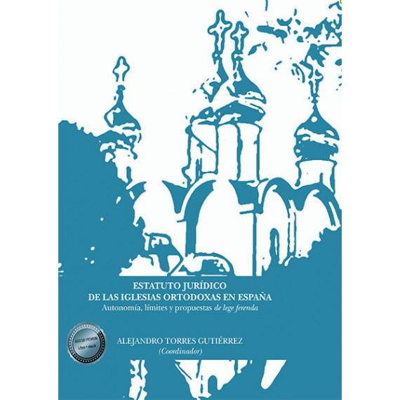 Estatuto Juridico de las Iglesias Ortodoxas en Espa—a