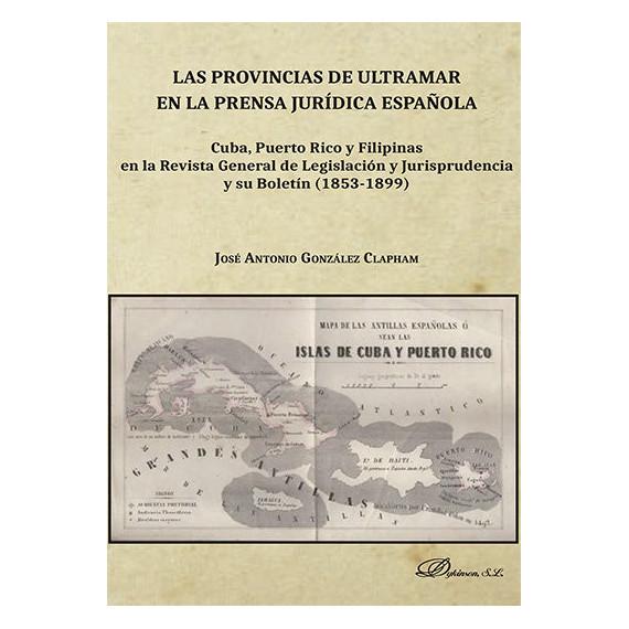 Provincias de Ultramar en la Prensa,las