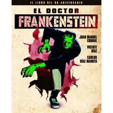 Doctor Frankenstein. el Libro del 90 Aniversario,el