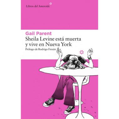 Sheila Levine esta Muerta y Vive en Nueva York