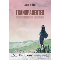 Transparentes Historias del Exilio Colombiano