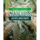 Iniciacion Al Cultivo de Cannabis Autofloreciente