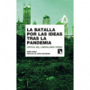 Batalla por las Ideas tras la Pandemia,la